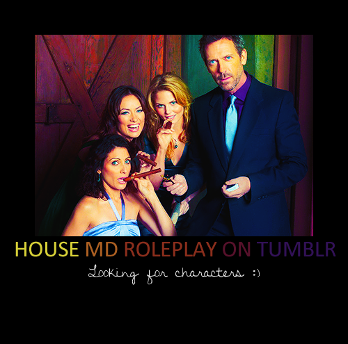 House ROLEPLAY on tumblr