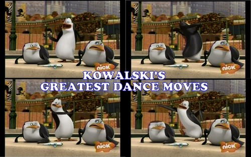 KOWALSKI'S GREATEST DANCE MOVES