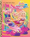 MT2 - Little Golden Book - barbie-in-a-mermaid-tale-2 photo