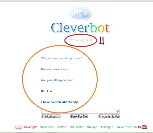 Me talking to CleverBot..