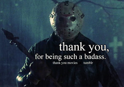 Friday the 13th wallpaper entitled Thank you, Jason.