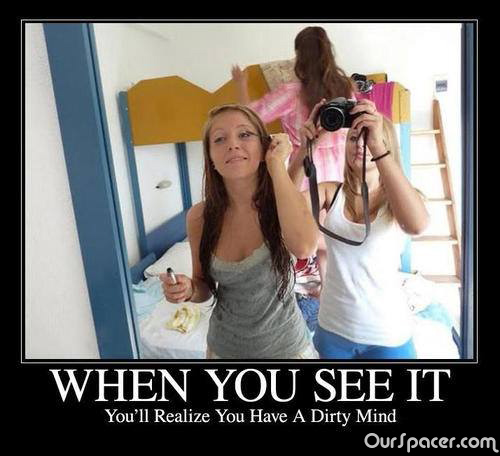 You have a Dirty Mind