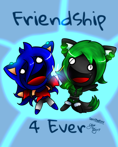 friendship 4 ever~