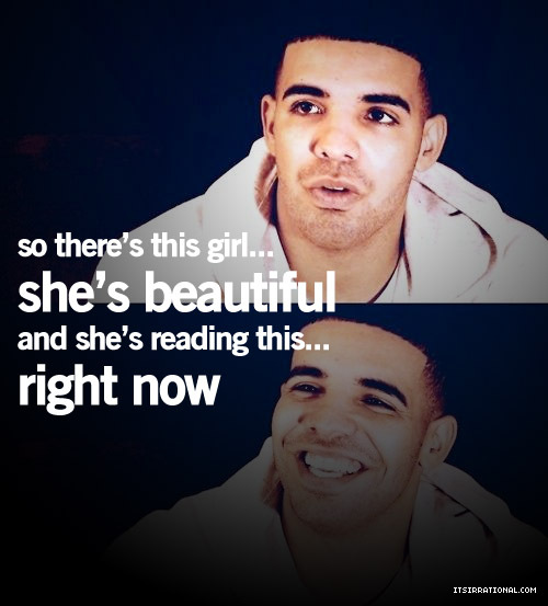Drake Quotes About Girls