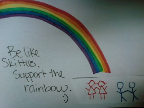 Be like Skittles, support the rainbow. :)