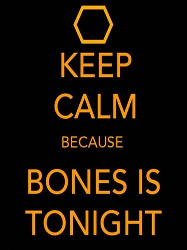 Bones Tonight <3