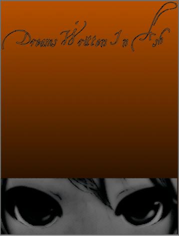 Dreams Written in Ash