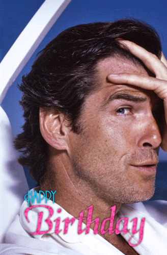 PIERCE BROSNAN BIRTHDAY 2