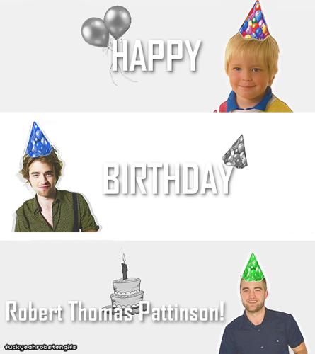 Robert Pattinson Happy Birthday