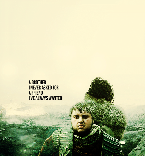 Jon Snow & Samwell Tarly