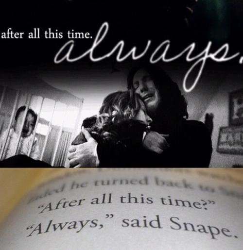 Always  - Harry Potter...