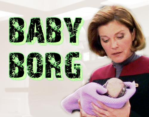 Borg - Memory Alpha, the Star Trek Wiki  |Borg Baby
