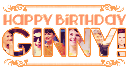Happy Birthday Princess Ginny!