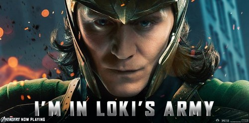 I'm in Loki's army