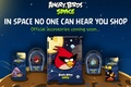 In Space no one can hear you Shop - angry-birds-space photo
