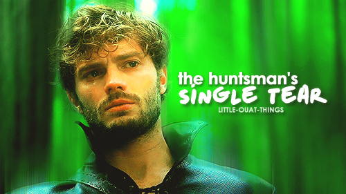 Little OUAT Things: The Huntman's Single Tear