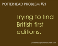 Potterhead problems 21-40