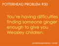 Potterhead problems 41-60