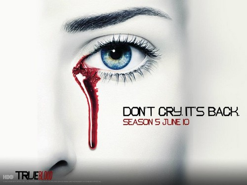 "Season 5 Promo: ""Don't Cry. It's Back."" - true-blood Wallpaper"