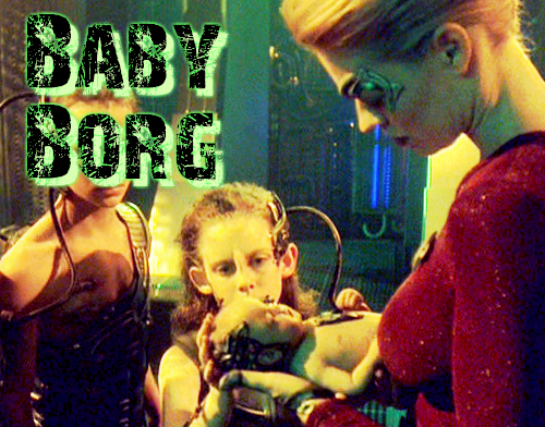 Seven and Baby Borg