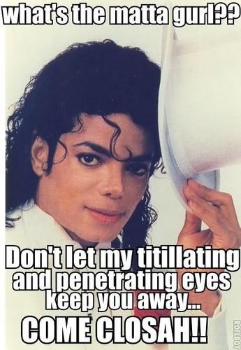 funny Michael captions!