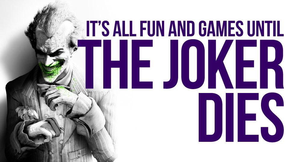 Batman Arkham City Imagenes It S Not Funny When The Joker Dies Hd