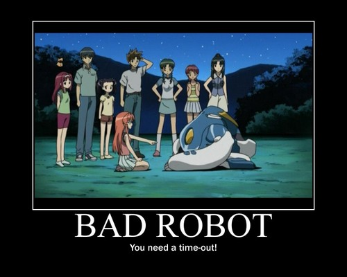 Bad Robot(This ugly yet beautiful world)