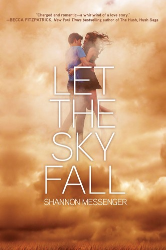 Let the sky fall- shannon messenger