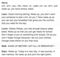One Direction Trying to Wake toi Up (On a school morning)