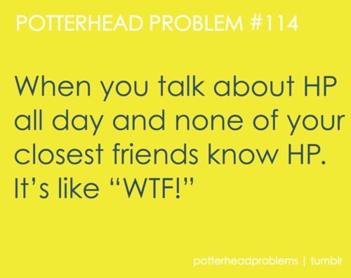 Potterhead problems 101-120 - harry-potter Fan Art