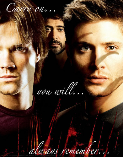 Sam, John, Dean - Carry On