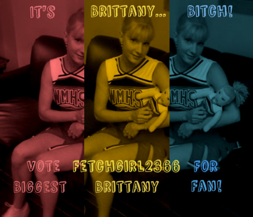 Vote Fetchgirl for Biggest Brittany Fan!