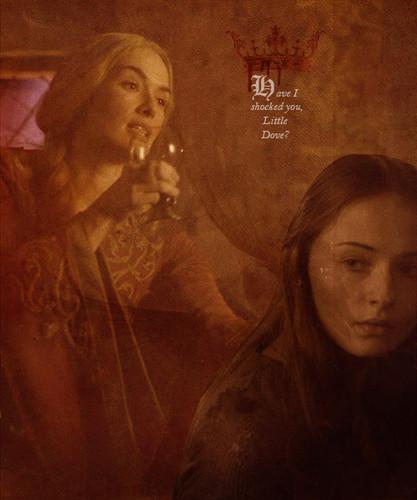 Sansa & Cersei