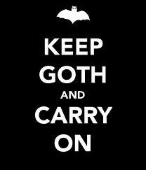 keep goth...