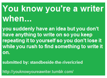 u know your a writer when
