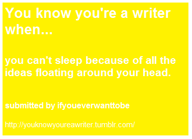 bạn know your a writer when