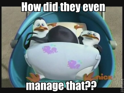 3 Penguins in a Diaper.....