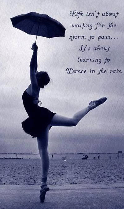 dancing in the rain quotes quotesgram
