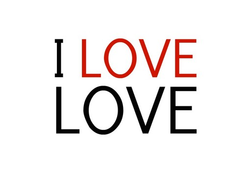 I LOVE LOVE ♥