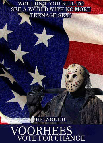 Jason Voorhees achtergrond probably with a sign called Jason Voorhees For President