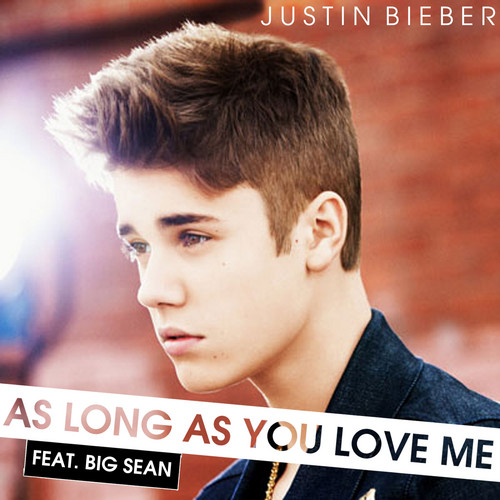 Justin Bieber - As Long As Du Liebe Me
