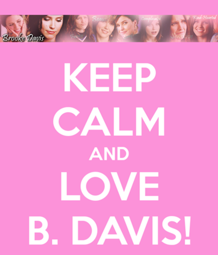 Brooke Davis پیپر وال titled Keep Calm