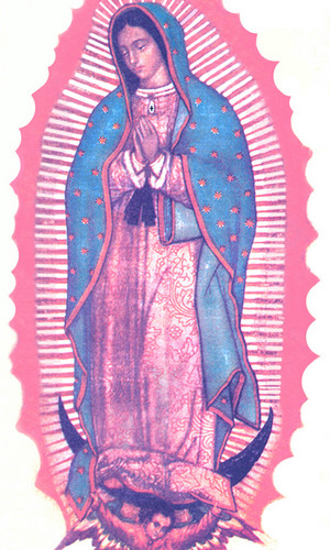 Mary - OUR LADY OF GUADALUPE