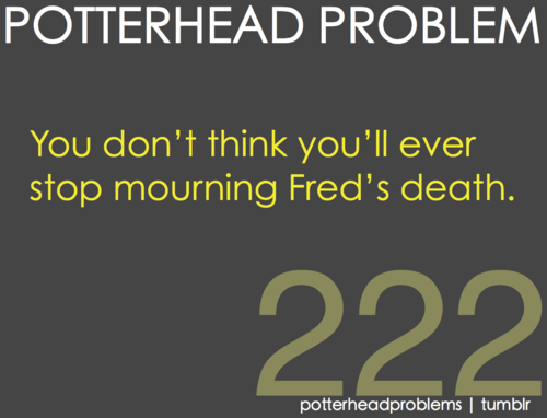 Potterhead problems 221-240 - harry-potter Fan Art