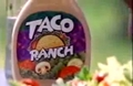 Taco Ranch dressing
