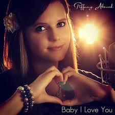 Tiffany Alvord (Baby I love you)