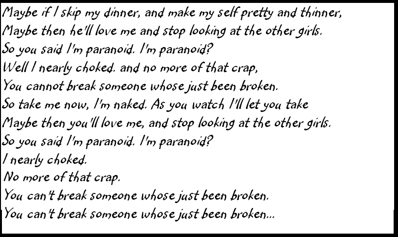 Ты cannot break someone whose just been broken