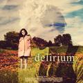 'Delirium' fanmade movie poster