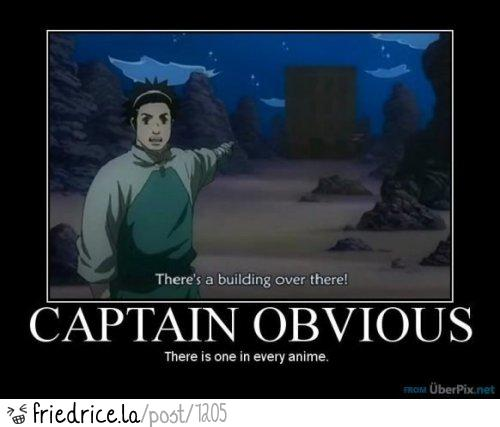 Captain Obvious...