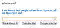 Freaky Russia/Cleverbot moment.